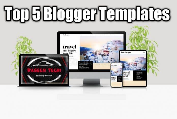Top 5 free responsive blogger templates 2021